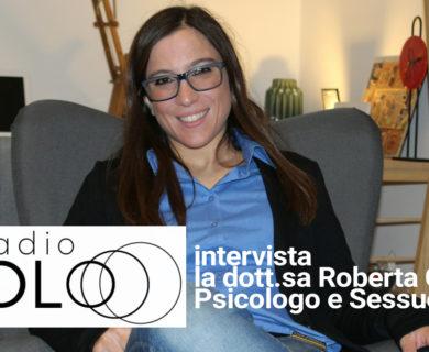 Bellezza e Bruttezza Radio Nolo Intervista Psicologo Sessuologo Dott.sa Roberta Calvi